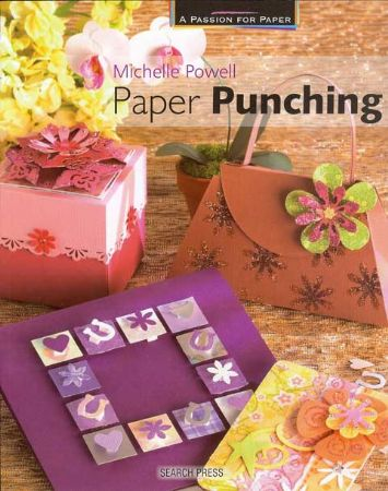 A Passion For Paper Paper Punching